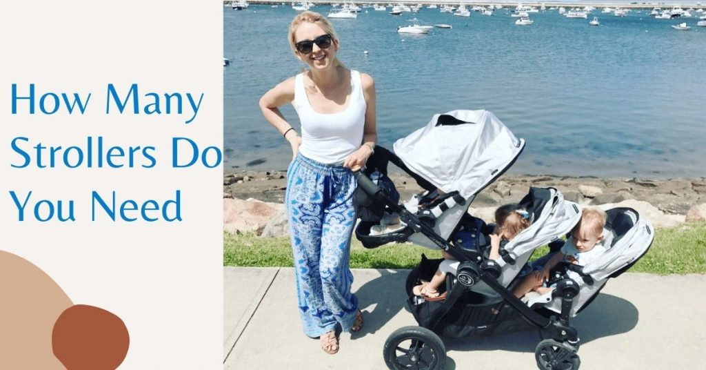 How Many Strollers Do I Need-https://www.strollereview.com/